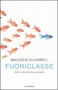Fuoriclasse - Malcolm Gladwell (successo)