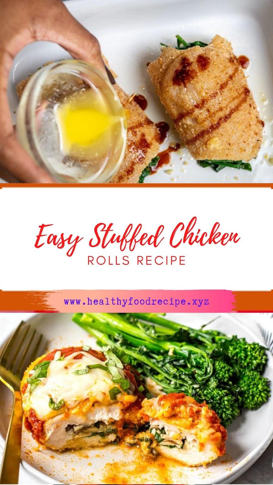 Easy Stuffed Chicken Rolls Recipe