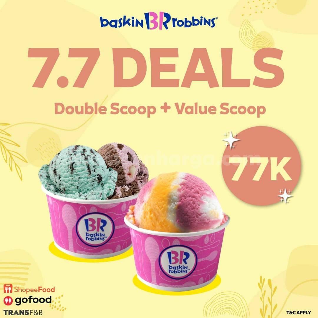 Baskin Robbins Promo Super Deal 7.7