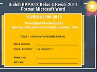 Unduh RPP K13 Kelas 4 Revisi 2017 Format Microsoft Word