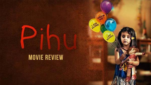 Review Film Pihu The Movie (2018) Bahasa Indonesia