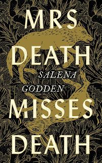 Mrs Death Misses Death by Salena Godden book cover