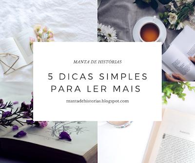 5 dicas simples para estimular a leitura