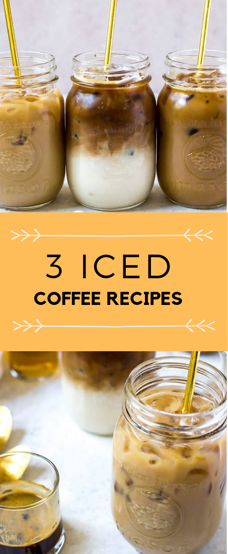 3 ICED COFFEE RECIPE #drink#iced