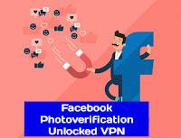 ডাউনলোড করুন সর্বকালের সর্বসেরা কয়েকটি ফেসবুক ফটো ভেরিফিকেশন VPN 