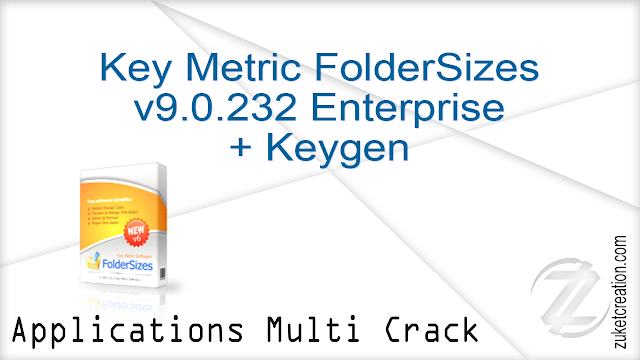 Key Metric FolderSizes v9.0.232 Enterprise + Keygen   |   35 MB