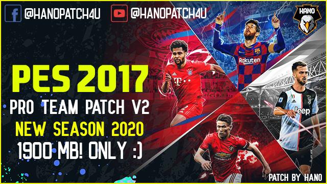 تحميل باتش PES 2017 PRO TEAM Patch V2.0 New Season 2020 لبيس 2017