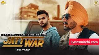 JATT WAR Song Lyrics   Jai Bhullar Ft. Gur Sidhu   Latest Punjabi Song 2020