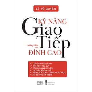 Kỹ Năng Giao Tiếp Đỉnh Cao ebook PDF EPUB AWZ3 PRC MOBI