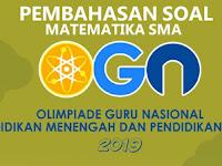 Pembahasan Soal OGN Matematika SMA 2019