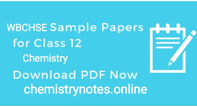 WBCHSE Model Question paper solution for class 12 Chemistry