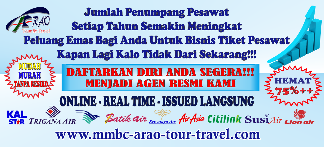 Agen Resmi Tiket Pesawat MMBC ARAO Tour and Travel