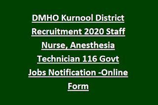 DMHO Kurnool District Recruitment 2020 Staff Nurse, Anesthesia Technician 116 Govt Jobs Notification -Online Form
