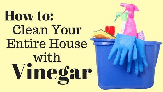 10 Old Tricks With Vinegar For The Whole House
