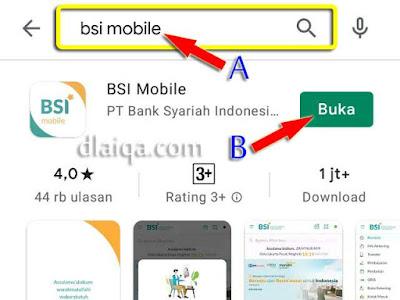 cari aplikasi 'BSI Mobile' (A), lalu tap 'Instal' (B)
