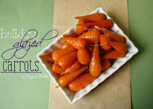 Holiday Glazed Carrots for Christmas or Thanksgiving Dinner from www.anyonita-nibbles.com