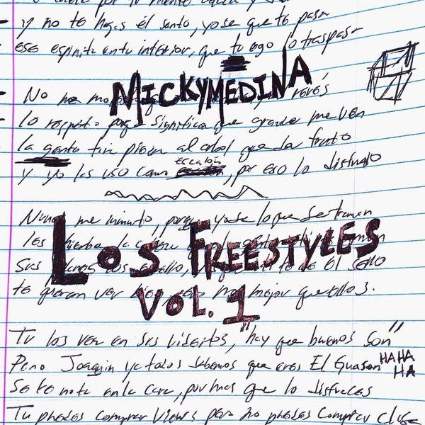 Micky Medina – Los Freestyles, (Vol.1) 2021 (Exclusivo WC)