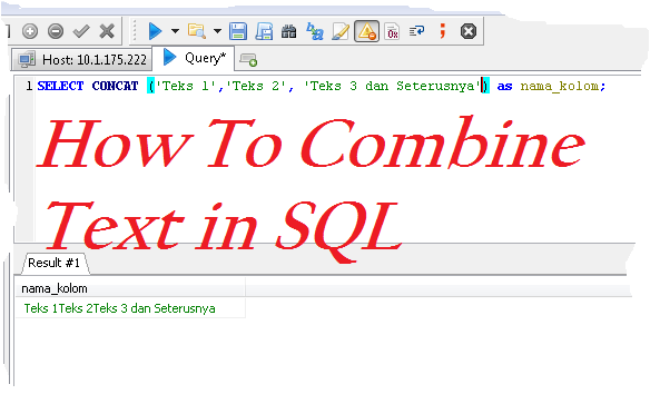 How To Combine Text in SQL
