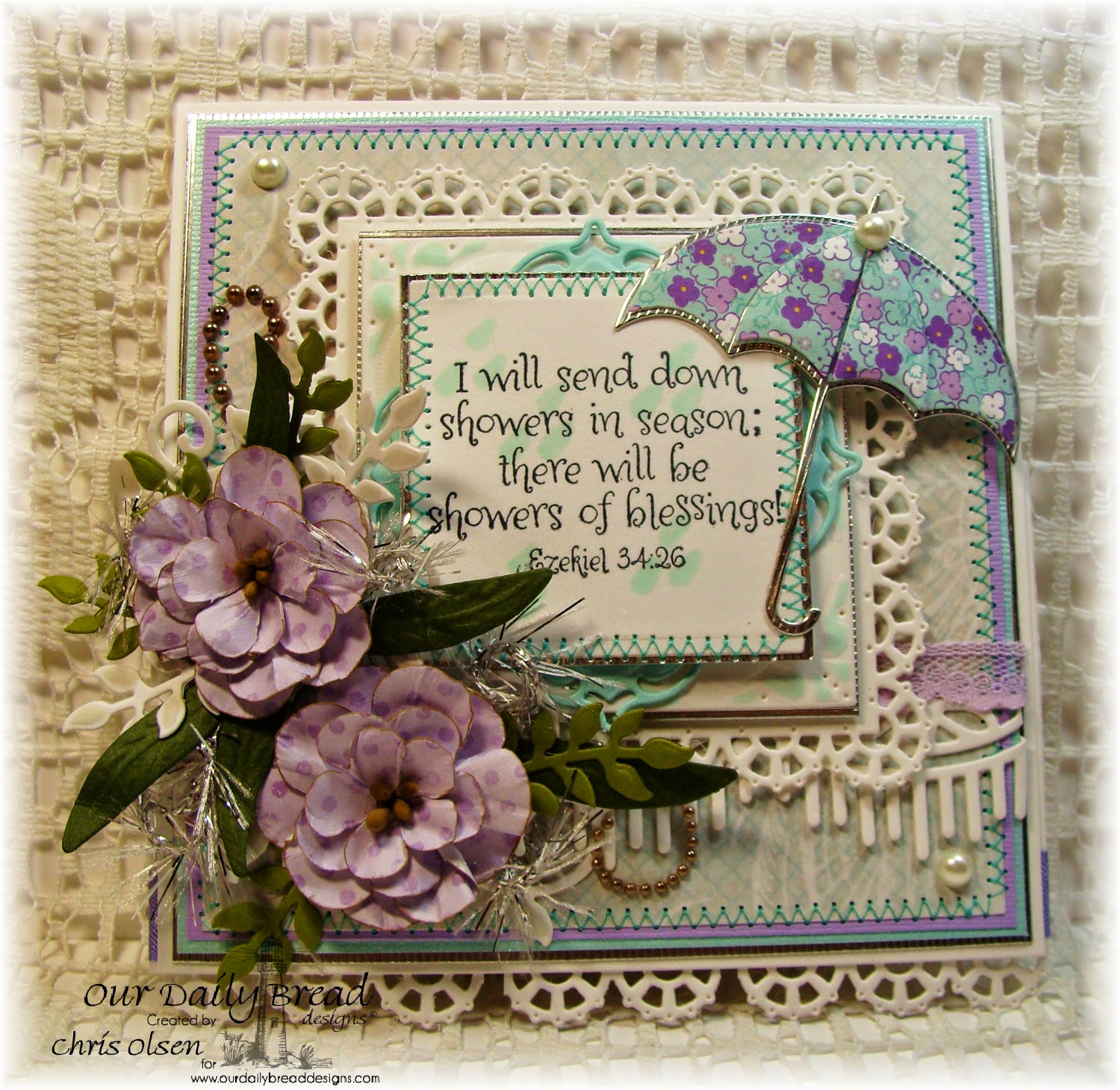 Our Daily Bread Designs, Umbrella die, Showers of blessing, Layered Lacey Squares die, Fancy Foliage, Beautiful Borders, Aster die, Shabby Rose Collection, designer-Chris Olsen, Twinkles Glow with Stamps