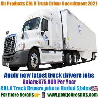 Air Products CDL A Truck Driver Recruitment 2021-22