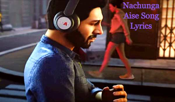 Nachunga Aise Song Lyrics