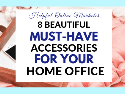 8 Beautiful Must Have Accessories for Your Home Office