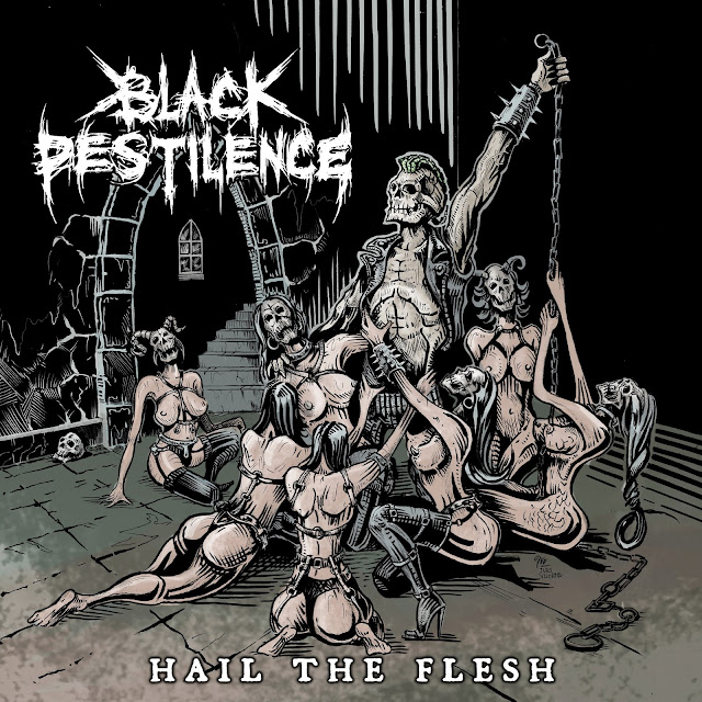 Behind The Artworks: Black Pestilence - Hail The Flesh (2020)
