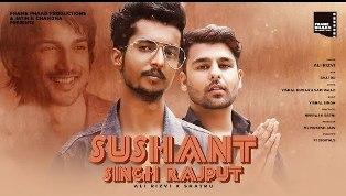 Sushant Singh Rajput Song Lyrics - Ali Rizvi & Shatru