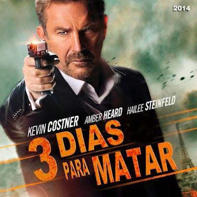 3 días para matar - [2014]