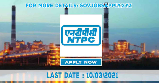 NTPC Job Recruitment Notification Details 2021 | Total Vacancy 230 | Last Date 10th March 2021