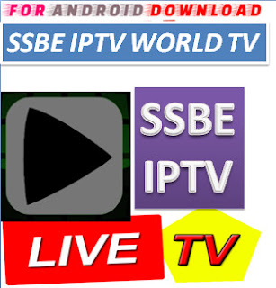 Download Android Free SSBEIPTV5.0 Television Apk -Watch Free Live Cable Tv Channel-Android Update LiveTV Apk  Android APK Premium Cable Tv,Sports Channel,Movies Channel On Android