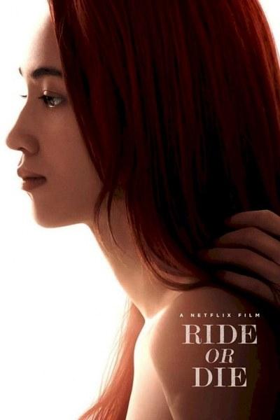 HOLLYWOOD MOVIE: Ride or Die (2021) [Japanese]