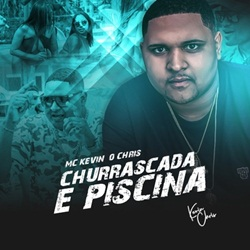 Churrascada e Piscina – Kevin O Chris e DJ Bertolossi Mp3