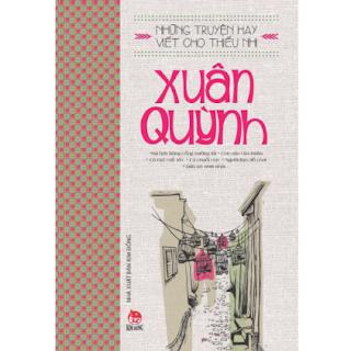 Những Truyện Hay Viết Cho Thiếu Nhi - Xuân Quỳnh (Tái Bản 2019) ebook PDF EPUB AWZ3 PRC MOBI