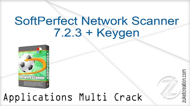 SoftPerfect Network Scanner 7.2.3 + Keygen  |  8 MB