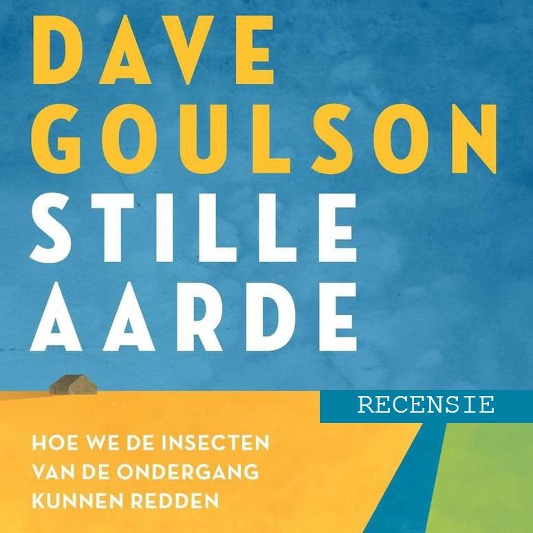 dave goulson stille aarde boek recensie