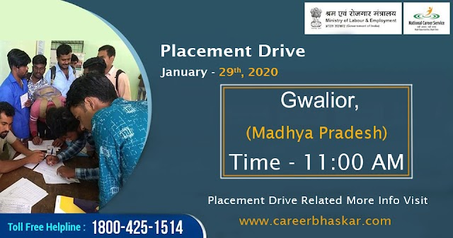 Placement Drive, Gwalior (M.P) Date - 29th, January, 2020