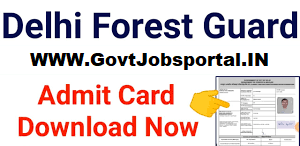 Delhi Forest Guard Exam Admit Card 2020