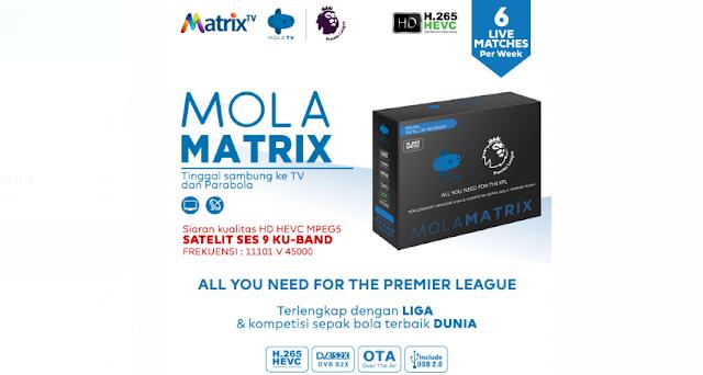 Receiver Mola Matrix Menyiarkan  Liga Premier League 2019/2022