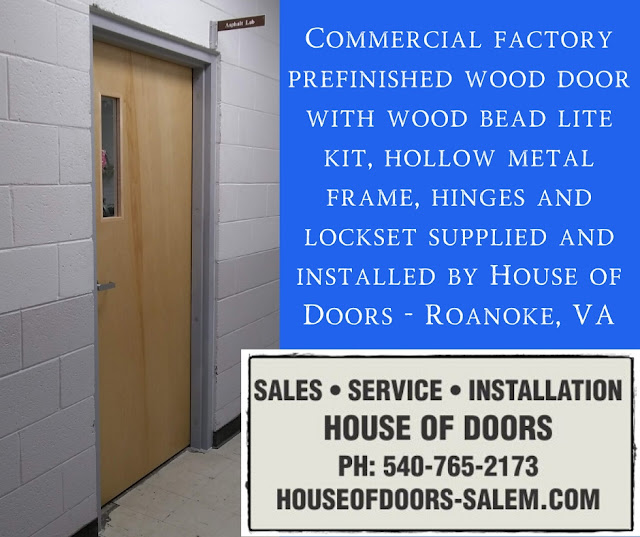 Commercial factory prefinished wood door with wood bead lite kit, hollow metal frame, hinges and lockset supplied and installed by House of Doors - Roanoke, VA