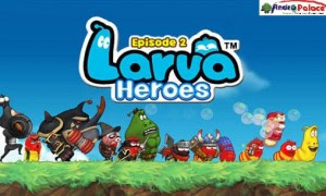 Free Download Game Larva Heroes Episode2 MOD APK v1.1.3 Terbaru 2018