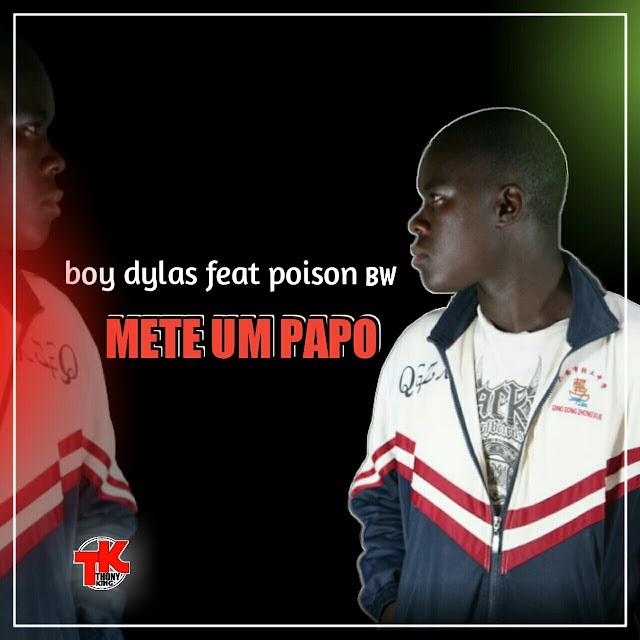 Boy Dylas - Meter um papo (Feat Poison Bw) [Prod. Pherley on the Beats] [Zouk] (2o19)