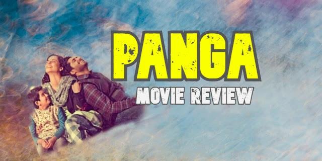 साधारण कहानी लेकिन कंगना और जस्सी गिल का सशक्त अभिनय  [PANGA FILM REVIEW]