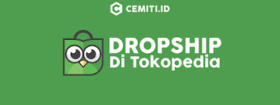Dropship di Tokopedia