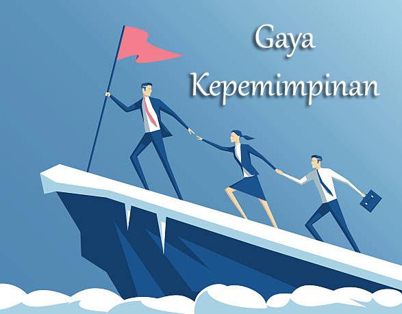 Gaya Kepemimpinan: Pengertian, Jenis-jenis, dan Indikator Gaya Kepemimpinan  yang Efektif | Pengadaan (Eprocurement)