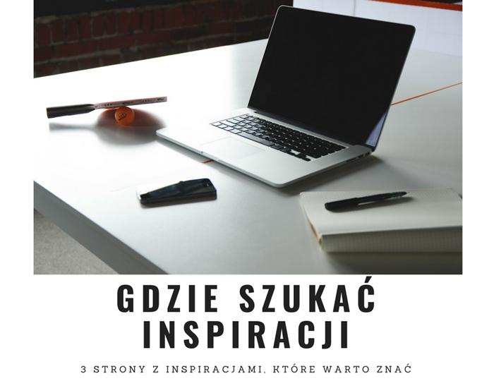 3 strony z inspiracjami, które warto znać