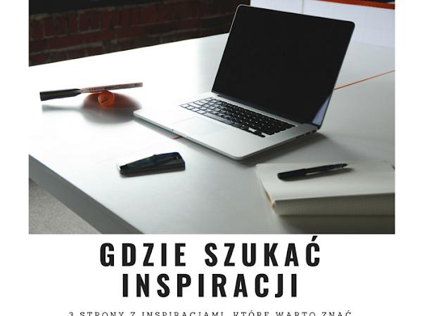 250. Gdzie szukać inspiracji - strony z inspiracjami