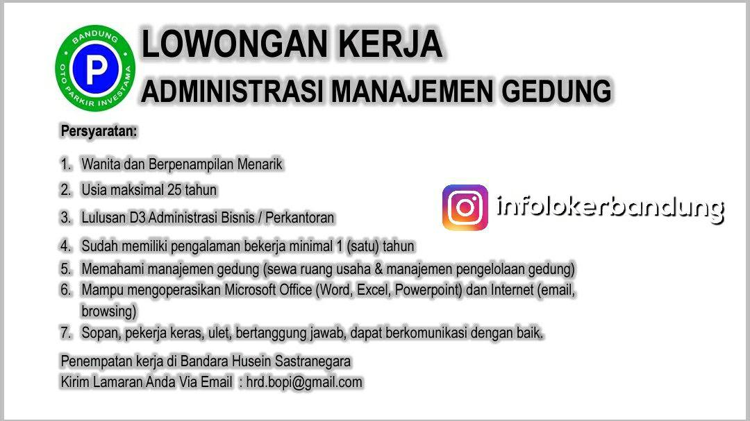 Lowongan Kerja PT. Bandung Oto Parkir Investama (BOPI) Januari 2018