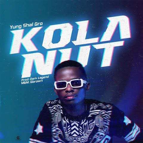 Music: Yung Shal Gro - Kolanut