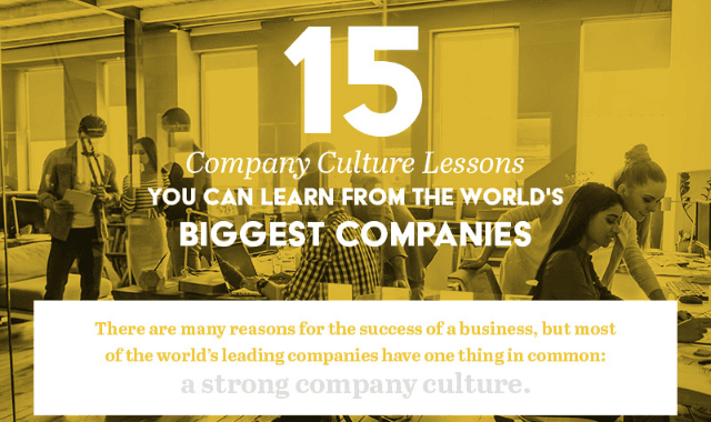 15 Company Culture Lessons You Can Learn From The World's Biggest Companies